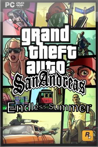 Grand Theft Auto: San Andreas - Endless Summer