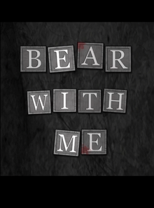 Bear With Me Episode 1-3