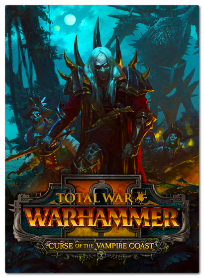 Total War: WARHAMMER 2 II - Curse of the Vampire Coast